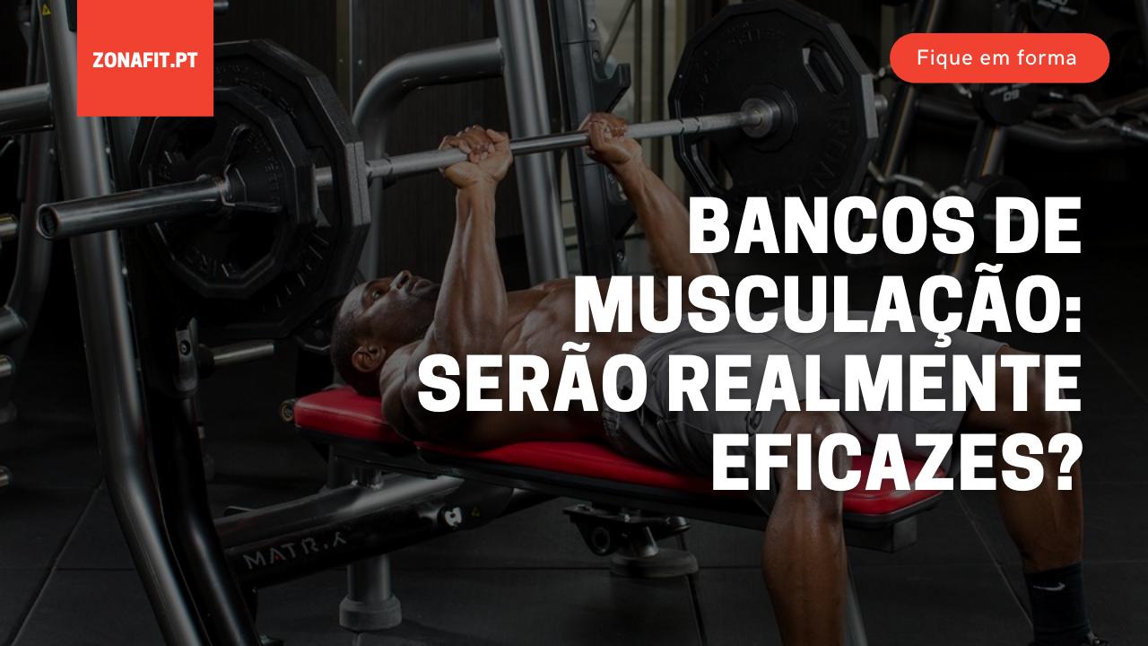 Descubra as razoes dos bancos de musculacao serem tão usados