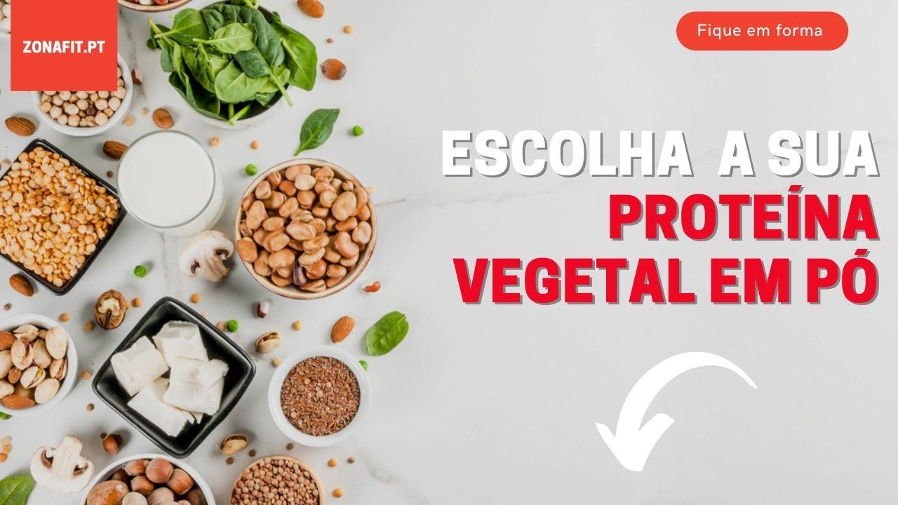 Lista de proteínas vegetais em pó que pode comprar