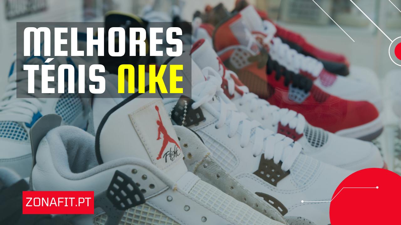 Melhores Tenis da Nike